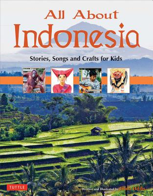 All About Indonesia By Hibbs, Linda