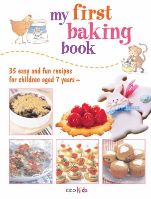My First Baking Book By Cico Kids (COR)